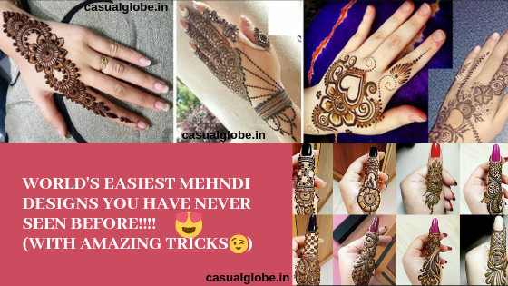 9 World's Easiest Mehndi Designs You Have Never Seen Before! Easy Mehndi Design for Hands: Simple mehendi designs for hands