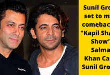 "Photo of Sunil Grover set to make comeback on ""Kapil Sharma Show"" – Salman Khan Called Sunil Grover?"